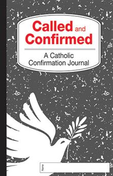 Called And Confirmed Confirmation Journal
