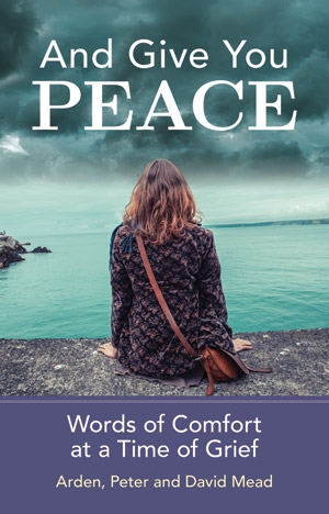 And Give You Peace - Devotions For Grieving