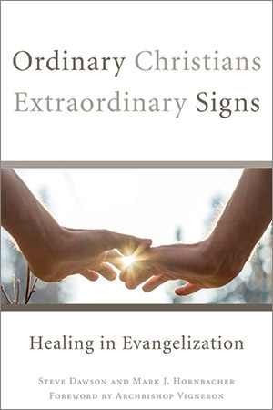 Ordinary Christians Extraordinary Signs