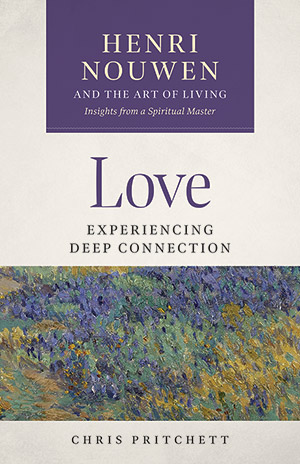 Love: Experiencing Deep Connection