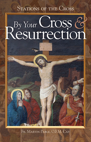 By Your Cross And Resurrection (Booklet)
