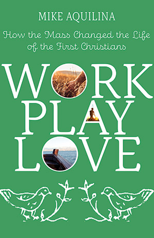 Work, Play, Love: