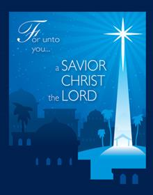 For Unto You... A Savior Chris The Lord