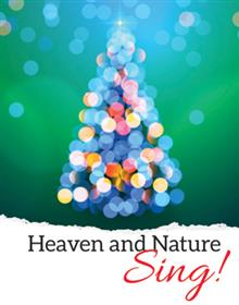 Heaven And Nature Sing! Christmas Card