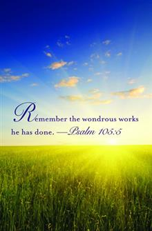 Remember The Wondrous Works He Has Done