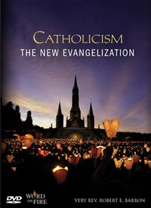 Catholicism: The New Evangelization: Dvd Only