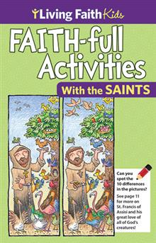 Faithful Activities: The Saints
