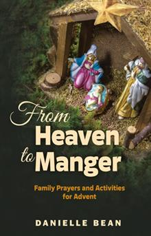 From Heaven To Manger