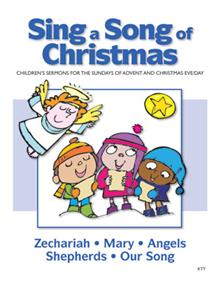 Sing A Song Of Christmas Advent Children's Sermons