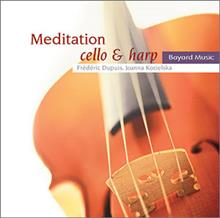 Meditation: Instrumental Music for Prayer and Reflection - Cello & Harp