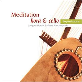 Meditation: Instrumental Music For Prayer And Reflection - Kora & Cello