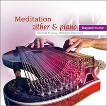 Meditation: Instrumental Music for Prayer and Reflection - Zither & Piano
