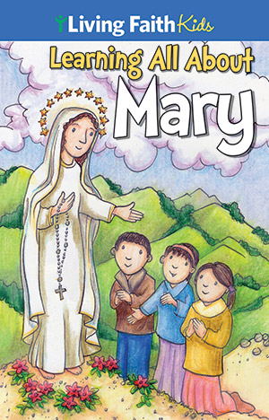 Living Faith Kids Sticker: Learning About Mary