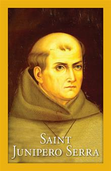 St. Junipero Serra Prayer Card
