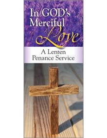 In God's Merciful Love: A Lenten Penance Service