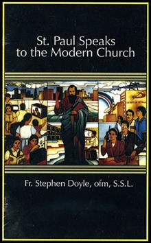 St Paul Speaks To The Modern Church