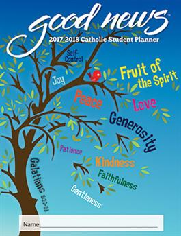 2017-2018 Catholic Elementary Student Good News Planner