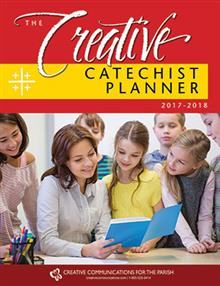 2017 - 2018 Creative Catechist Planner