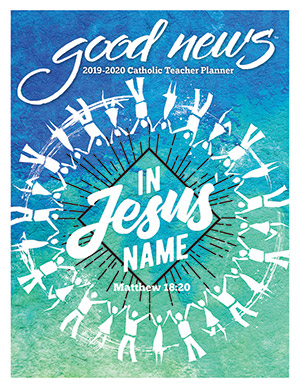2019-2020 Elementary Catholic Teacher Good News Planner With Grade Book